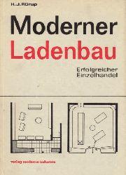Rürup, Hans-Joachim; Moderner Ladenbau - Erfolgreicher Einzelhandel