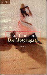 Ibbotson, Eva: Die Morgengabe