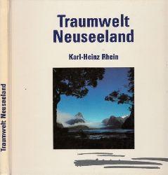 Rhein, Karl-Heinz; Traumwelt Neuseeland