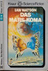 Watson, Ian und Hans Joachim Alpers; Das Mars-Koma