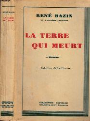 Bazin, Rene;  La terre qui Meurt