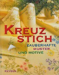 Autorengruppe;  Kreuzstich - zauberhafte Muster und Motive