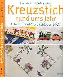 Busch, Marlies und Ilse Stockmann-Sauer; Kreuzstichideen rund ums Jahr - Bänder, Bordüren, Schleifen & Co.