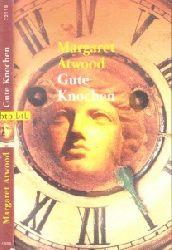 Atwood, Margaret; Gute Knochen Deutsch von Brigitte Walitzek genehmigte Taschenbuchausgabe