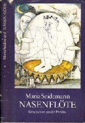 Seidemann, Maria;  Nasenflöte - Geschichten aus der Provinz Illustrationen von Irene Dietrich