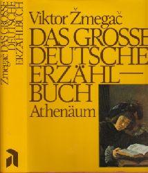 Zmegac, Viktor; Das große deutsche Erzählbuch