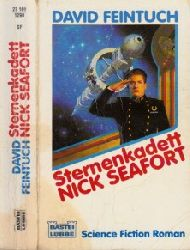 Feintuch, David; Sternenkadett Nick Seafort Science Fiction Roman