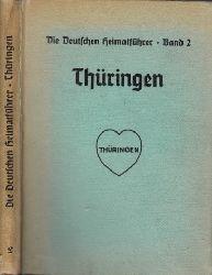 Autorengruppe; Die deutschen Heimatführer Band 2: Thüringen