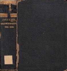 von Juraschek, Franz ; Übersichten der Weltwirtschaft - Jahrgang 1885 bis 1889 mit Ergänzungen teilweise bis 1895