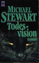 Stewart, Michael: Todesvision