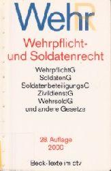 Autorengruppe; Wehrpflicht- und Soldatenrecht - Stand 1. Oktober 1999 28., neubearbeitete Auflage