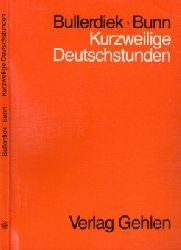 Bullerdiek, Boiko und Annemarie Bunn; Kurzweilige Deutschstunden - Ein Lehrbuch für junge Kaufleute 7., durchgesehene Auflage