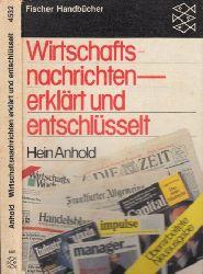 Anhold, Hein;  Wirtschaftsnachrichten erklärt und entschlüsselt