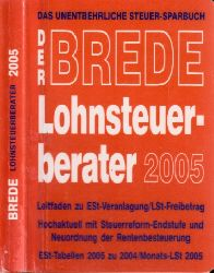 Brede, Joachim; Lohnsteuer-Berater 2005