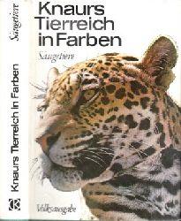 Sanderson, Ivan T. und Georg Steinbacher; Knaurs Tierreich in Farben - Säugetiere Mit 172 Abbildungen, davon 89 in Farben I. bis 25. Tausend