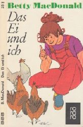 MacDonald, Betty;  Das Ei und ich