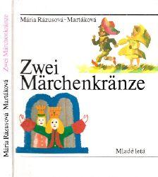 Rázusová-Martáková, Mária;  Zwei Märchenkränze lllustrations Stefan Cpin
