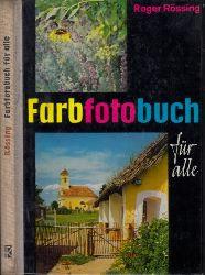 Rössing, Roger; Farbfotobuch für alle 7. Auflage, 64.-73. Tausend