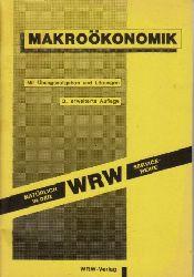 Autorengruppe;  Makroökonomik - Mit Übungsaufgaben und Lösungen