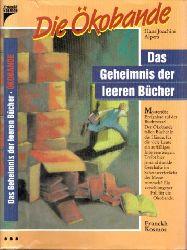 Alpers, Hans Joachim; Das Geheimnis der leeren Bücher - Die Ökobande