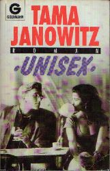 Janowitz, Tama:  Unisex