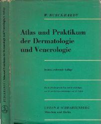 Burckhardt, W.;  Atlas und Praktikum der Dermatologie und Venerologie Mit 14 Abbildungen im Text und 52 einfarbigen und 99 mehrfarbigen Abbildungen auf 112 Tafeln
