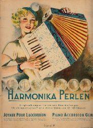 Schütz, Hans Georg;  Harmonie Perlen - Originalkompositionen und Bearbeitungen für chromatisches Piano-Akkordeonvon 12-120 Bässen - Band IV