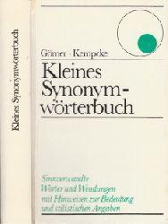 Görner und Günter Kempcke; Kleines Synonymwörterbuch - Sinnverwandte Wörter und Wendungen mit Hinweisen zur Bedeutung und stilistischen Angaben