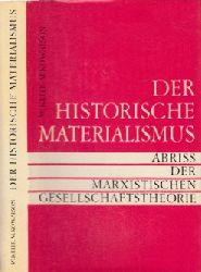 Kelle, W. und M. Kowalson; Der historische Materialismus - Abriss der marxistischen Gesellschaft
