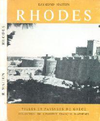 Matton, Raymond; Rhodes - Villes et Paysages de Grece Rhodes - Städte und Landschaften Griechenlands