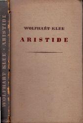 Klee, Wolfhart;  Aristide Erzählung