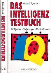 Eysenck, Hans J.; Das Intelligenz Testbuch - Fähigkeiten, Begabungen, Persönlichkeit Mit Tests für Superintelligente