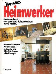 Hausberg, Kunz;  Der neue Heimwerker - Ein Handbuch, mit dem das Selbermachen Spaß macht