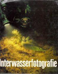 Alscher, Gerhard, Axel Grambow und Reiner Krause; Unterwasserfotografie mit 262 Bildern