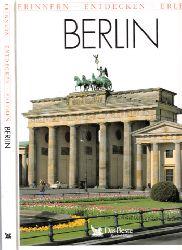 Aotorengruppe; Berlin - erinnern, entdecken, erleben Sonderausgabe