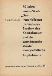 """Reinhold, O.; 50 Jahre Lenins Werk """"Der Imperialismus als höchstes Stadium des Kapitalismus"""" und der westdeutsche staatsmonopolistische Kapitalismus"""