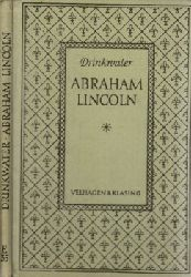 Drinkwater, John; Abraham Lincoln - A Play + Anmerkungen English and American Authors 35