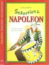 Johne , Eva ;  Sebastian und Napoleon - Die neuen Abenteuer von Sebastian und seinen Freunden Illustrationen Jana Steinert