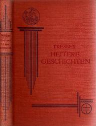 Presber, Rudolf; Heitere Geschichten aus dem Hexenkessel unserer Zeit 11.-20. tausend