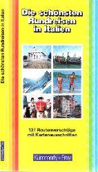 Autorengruppe; Die schönsten Rundreisen in Italien - 127 Routenvorschläge mit Kartenausschnitten