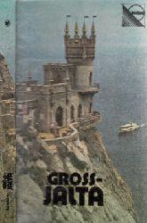 Wolobujew, O.; Gross-Jalta Reiseführer 2., neubearbeitete Auflage