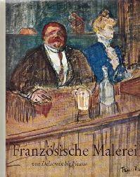 Resch, Franz;  Französische Malerei von Delacroix bis Picasso