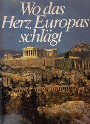 Pierotti-Cei und Ruth Renz; Wo das Herz Europas schlägt - Berühmte Stätte des Abendlandes