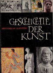 Alpatow, Michael W.; Geschichte der Kunst - Band 1: Die Kunst der Alten Welt und des Mittelalters
