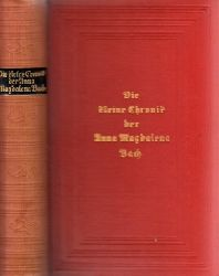 Autorengruppe; Die kleine Chronik der Anna Magdalena Bach 14.-20. Tausend