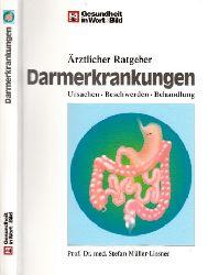 Müller-Lissner, Stefan;  Darmerkrankungen - Ärztlicher Ratgeber - Ursachen, Beschwerden, Behandlung Mit über 110 Farbabbildungen und zahlreichen Tipps