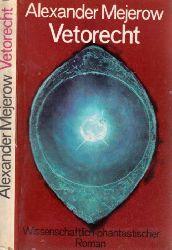 Mejerow, Alexander; Vetorecht - Wissenschaftlich-phantastischer Roman