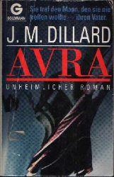 Dillard, J. M.: Avra Unheimlicher Roman