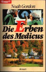 Gordon, Noah; Die Erben des Medicus