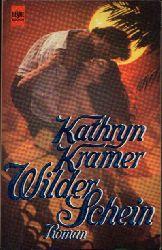 Kramer, Kathryn: Wilder Schein